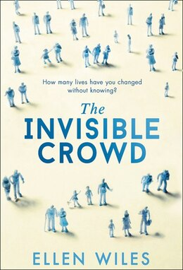 Book The Invisible Crowd by Ellen Wiles