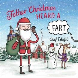 Book Father Christmas Heard A Fart by Olaf Falafel