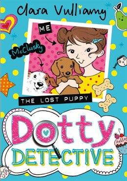 Book The Lost Puppy (dotty Detective, Book 4) by Clara Vulliamy