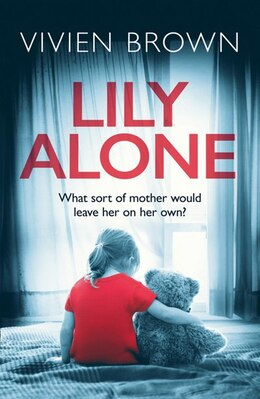 Book Lily Alone: A Gripping And Emotional Drama by Vivien Brown