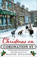 Christmas On Coronation Street (coronation Street, Book 1)