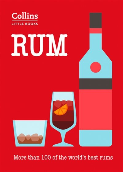 Rum: More Than 100 Of The World's Best Rums (collins Little Books) by Dominic Roskrow