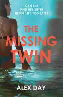 The Missing Twin by Alex Day