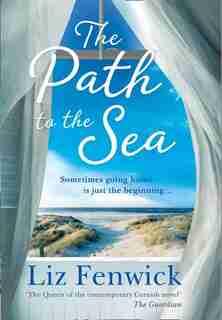The Path To The Sea by Liz Fenwick