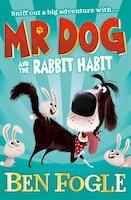 Mr Dog And The Rabbit Habit (mr Dog)