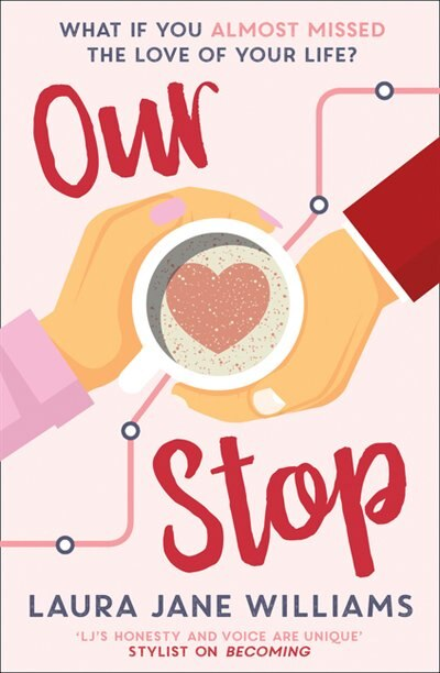 Our Stop by Laura Jane Williams