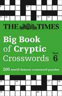 The Times Big Book Of Cryptic Crosswords Book 6 by The Times Mind Games