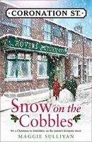 Snow On The Cobbles (coronation Street, Book 3)