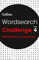 Wordsearch Challenge Book 4: 200 Themed Wordsearch Puzzles (collins Wordsearches)