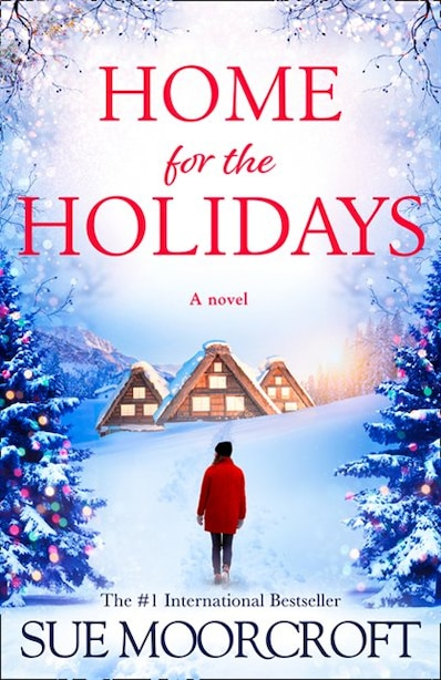Home For The Holidays by Sue Moorcroft