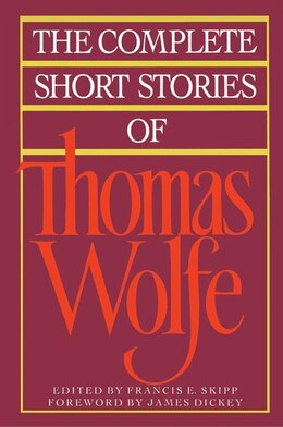 Book The Complete Short Stories Of Thomas Wolfe by Thomas Wolfe
