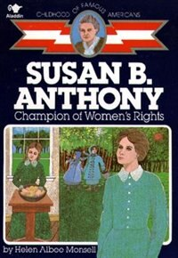 Book Susan B. Anthony: Champion of Women's Rights by Helen Albee Monsell