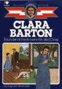 Clara Barton: Founder Of The American Red Cross by Augusta Stevenson
