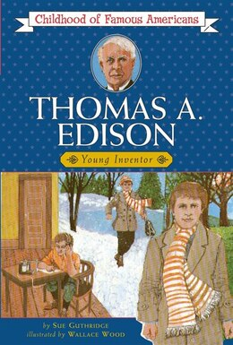 Book Thomas Edison: Young Inventor by Sue Guthridge