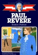Book Paul Revere: Boston Patriot by Augusta Stevenson