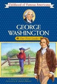 Book George Washington: Our First Leader by Augusta Stevenson