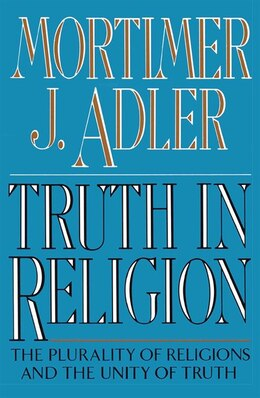 Book Truth in Religion by Mortimer J. Adler