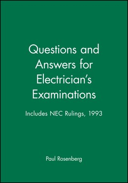 Book Questions and Answers for Electricians Examinations: Includes NEC Rulings, 1993 by Paul Rosenberg