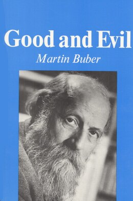 Book Good and Evil by Martin Buber