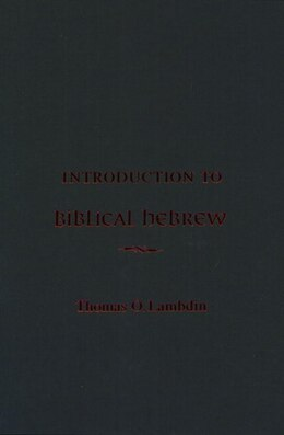 Book An Introduction to Biblical Hebrew by Thomas O. Lambdin
