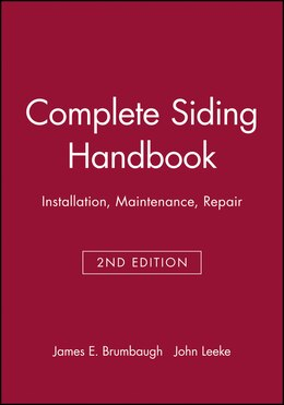 Book Complete Siding Handbook: Installation, Maintenance, Repair by James E. Brumbaugh