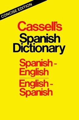 Book Cassell's Spanish Dictionary, Concise Edition by Roger M. Walker