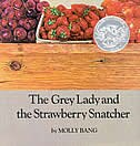 Book The Grey Lady and the Strawberry Snatcher by Molly Bang