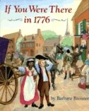 Book If You Were There in 1776 by Barbara Brenner