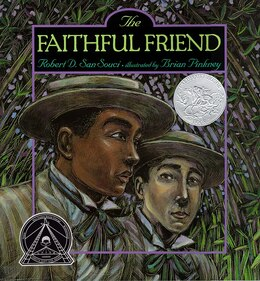 Book The Faithful Friend by Robert D. San Souci