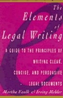 Book Elements of Legal Writing: A Guide To The Principles Of Writing Clear, Concise, by Martha Faulk