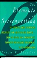 Book Elements Of Screenwriting: A Guide For Film And Television Writing by Irwin R. Blacker
