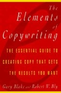Book Elements Of Copywriting: The Essential Guide To Creating Copy That Gets The Res by Gary Blake