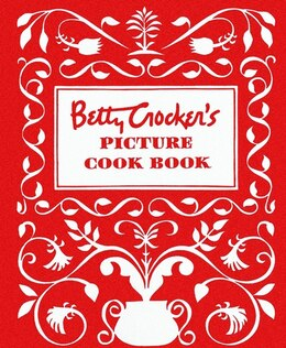 Book Betty Crocker's Picture Cookbook, Facsimile Edition by Betty Crocker