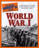 Book The Complete Idiot's Guide To World War I by Alan Axelrod