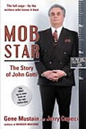 Book Mob Star: The Story of John Gotti by Gene Mustain
