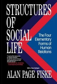 Book Structures of Social Life: Structures Of Social Life by Alan Page Fiske