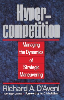 Book Hypercompetition by Richard A. D'aveni