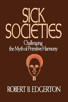 Book Sick Societies by Robert B. Edgerton