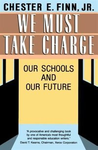 Book We Must Take Charge! by Chester E. Finn, Jr.