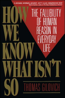 Book How We Know What Isn'T So by Thomas Gilovich