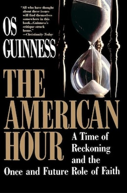 Book American Hour by Os Guinness