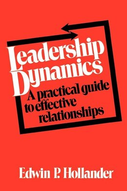 Book Leadership Dynamics by Edwin P. Hollander