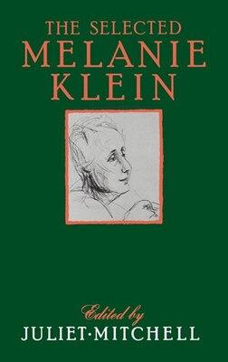Book Selected Melanie Klein by Juliet Mitchell