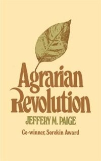 Book Agrarian Revolution: Agrarian Revolution by Jeffrey M. Paige