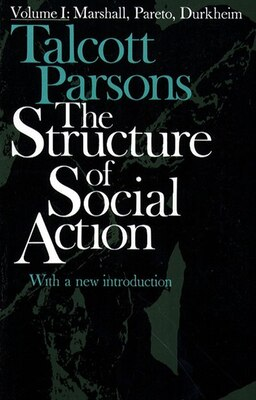 Book Structure of Social Action 2ed v1 by Talcott Parsons