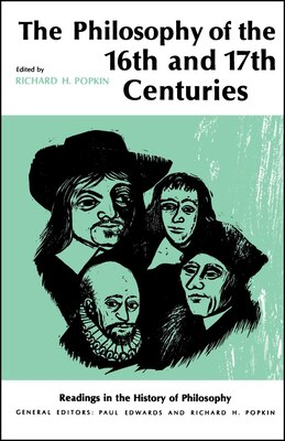 Book Philosophy Of The Sixteenth And Seventeenth Centuries by Richard H. Popkin