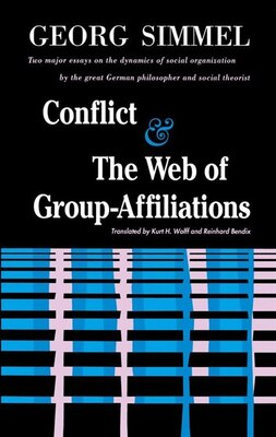 Book Conflict And The Web Of Group Affiliations by George Simmel