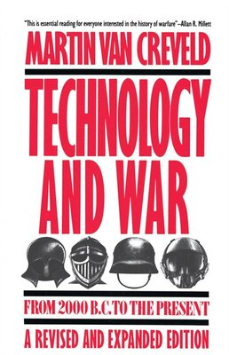 Book Technology and War: From 2000 B.C. to the Present by Martin van Creveld
