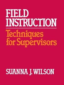 Book Field Instruction by Janet Wilson