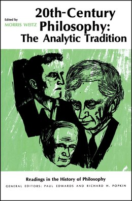 Book Twentieth-Century Philosophy by Morris Weitz